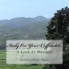 Italy on Your Coffetable : A Look at Mandela by Harrison C. Haynes (2013,...