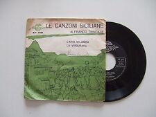"""Franco Trincale – Le Canzoni Siciliane - Disco Vinile 45 Giri 7"""" Stampa ITALIA"""