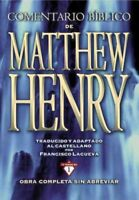 Comentario bíblico Matthew Henry/ Matthew Henry's Bible Commentary : Obra com...