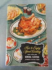 VTG How to Enjoy Speed Cooking by General Electric Manual 40'S - 50'S RP18P545
