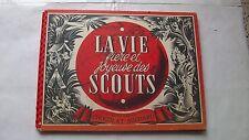 Album Suchard : La vie fiere et joyeuse des scouts ( 1951 )