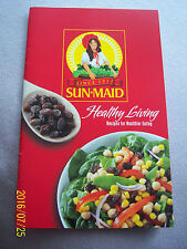 SUN-MAID healthy living recipes for healthier eating,PERFECT little cooking book