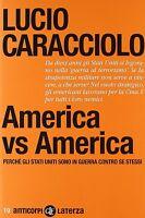 AMERICA VS AMERICA - CARACCIOLO - Libro Nuovo in Offerta!