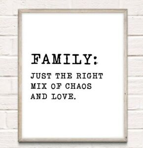 Family Definition Chaos Love Typography Print Poster Unframed Home Quote