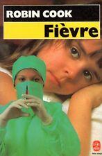 Fièvre // Robin COOK // Peur // Angoisse // Thriller médical