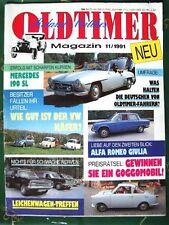 OLDTIMER MAGAZIN 11-91+MERCEDES 190 SL+VW KÄFER+ALFA GIULIA+FIAT BALILLA SPORT