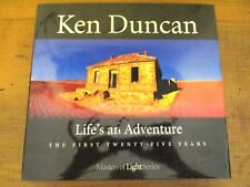 ~Life's an Adventure: The First Twenty-five Years by Ken Duncan - SIGNED~