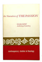 Michael Ramsey THE NARRATIVES OF THE PASSION  1st Edition 1st Printing