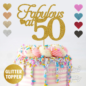 Fabulous at 50, 50th Fifty Birthday Party, Party Glitter Cake Topper