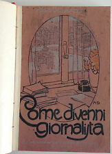 P. BERNASCONI. COME DIVENNI GIORNALISTA. 1910, SELGA Milano