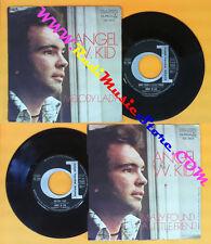 LP 45 7'' ANGEL W. KID Melody lady Mary found a little friend 1973 no cd mc dvd