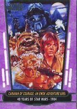 Star Wars 40th Anniversary Purple Base Card #68 Caravan of Courage: An Ewok Adv