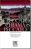Il Peccato Chiama Peccato,Isabella Pileri Pavesio  ,Bel-Ami Edizioni ,2012