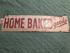 Home Baked Goods Vintage Look Farm House Wall Décor Metal Sign Large