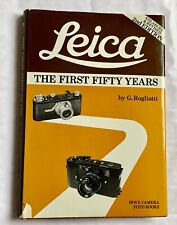 Leica The First 50 Years, Hardback Book