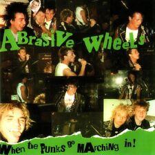 ABRASIVE WHEELS - WHEN THE PUNKS GO MARCHING IN CD (1982) UK-PUNK + BONUS-TRACKS