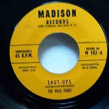 Wildtones 45 Shut-Ups / Madison r&b novelty ak561