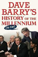 Dave Barry's History of the Millennium (So Far) - Acceptable - Barry, Dave
