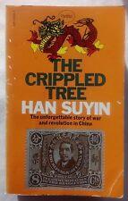 HAN SUYIN.THE CRIPPLED TREE.1911 REVOLUTION CHINA.1ST S/B 1972,CHIANG KAI-SHEK