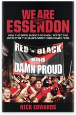 """ESSENDON FOOTBALL CLUB : WE ARE ESSENDON """" RED 'n' BLACK AND DAMM PROUD """""""