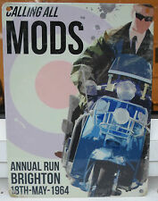 CALLING ALL MODS BRIGHTON RUN 1964 VINTAGE POSTER STYLE SCOOTER METAL WALL SIGN