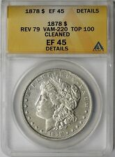 1878 Rev of 1879 VAM-220 TOP-100 $1 ANACS XF EF 45 Details Morgan Silver Dollar