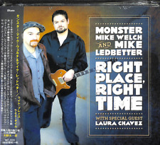 MONSTER MIKE WELCH AND MIKE LEDBETTER-RIGHT PLACE. RIGHT TIME-JAPAN CD F04