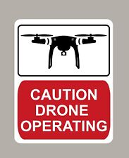 2 X CAUTION DRONE OPERATING WARNING STICKERS SIGNS LARGE