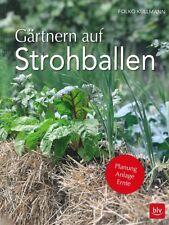 Kullmann: Gärtnern auf Strohballen - Planung,Anlage,Ernte Garten-Handbuch/Stroh