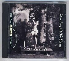 SUNDAY ALL OVER THE WORLD - Kneeling At The Shrine - CD - buone condizioni