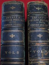 1878/81  THE UNITED STATES /  A POPULAR HISTORY / VOL. II & IV / BRYANT / ILLUST