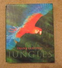 Jungles by Frans Lanting, edited by Christine Eckstrom