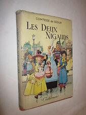 LES DEUX NIGAUDS  COMTESSE DE SEGUR ill. de JOBE-DUVAL vers 1945