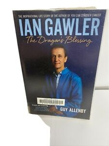 The Dragon's Blessing Book by Guy Allenby - Ian Gawler Biography Ex- Library