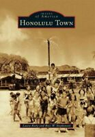 Honolulu Town, Paperback by Ruby, Laura; Stephenson, Ross W., Brand New, Free...