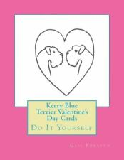 Kerry Blue Terrier Valentine's Day Cards: Do It Yourself