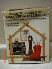 Inside the World of Miniatures & Dollhouses by Bernard Rosner and Jay Beckerman