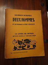 Deux Hommes by Georges Duhamel - Fayard Livre de Demain No 24 series 1933