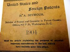 United States & Foreign Patents H.A. Seymour 1904 Amendments to US Law