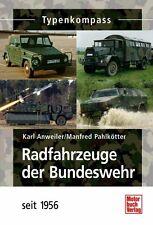 Radfahrzeuge der Bundeswehr seit 1956 Typenkompass Modelle Typen Panzer Buch