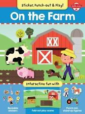 On the Farm: Interactive fun with fold-out play scene, reusable stickers, and pu