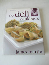 THE DELI COOKBOOK - JAMES MARTIN 2000