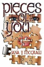 Pieces of You by Jana McGraw (2013, Paperback)