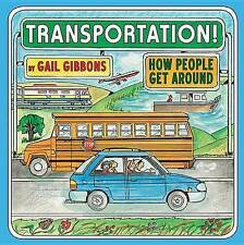 Transportation by Gibbons, Gail -Hcover