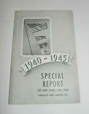 Remington Arms Co Bridgeport Conn The War Years Special Report Book 1940-45