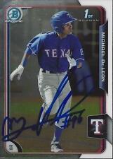 Michael De Leon Texas Rangers 2015 Bowman Chrome Signed Card