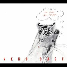 1 CENT CD Tigers Have Spoken - Neko Case