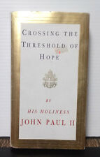 Crossing the Threshold of Hope by John Paul II (1994, Hardcover, Large Type)