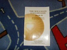 The Soulmate Called God book ii reconnecting to divine love book religious