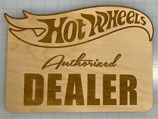 Hot Wheels Wood Sign-Authorized Dealer!